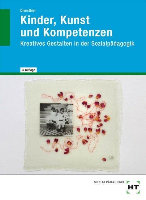 Kinder, Kunst und Kompetenzen | Buch | Wie neu - Dienstbier, Akkela