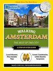 National Geographic Walking Amsterdam: The Best of the City by National Geographic (Paperback, 2010)