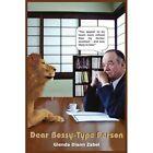 Dear Bossy-type Person 9781414062327 by Glenda Diann Zabel Paperback