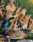 Hieronymus Bosch: Garden of Earthly Delights by Hans Belting (Paperback, 2016)