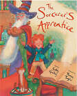 The Sorcerer's Apprentice by Sally Grindley (Paperback, 2006)