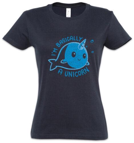 I/'m Basically A Unicorn Women T-Shirt Whale Narwahl Fun Horn Rainbow Fairies
