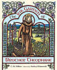 The Ink Garden of Brother Theophane by C M Millen (Hardback, 2010)