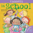 Manners in School by Arianna Candell (Paperback, 2011)