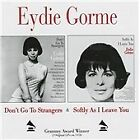 Eydie Gorme - Don't Go to Strangers/Softly, As I Leave You (2012)