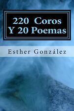 200 Coros y 20 Poemas : Alabanza y Adoracion a Dios by Esther Gonzalez (2013,...