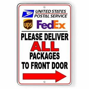 969d44b870e6 Details about Deliver All Packages To Front Door Arrow Right Sign METAL  delivery usps SI039