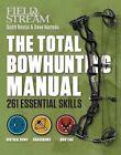 Total Bowhunting Manual by Scott Bestul, David Hurteau (Paperback, 2015)