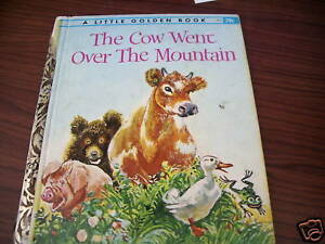 The Cow Went Over the Mountain (Little Golden Book)