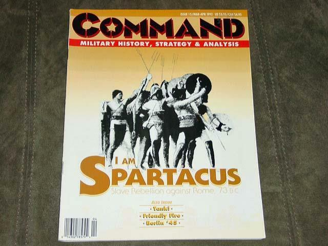 Command Magazine 1992 - No. 15 - I am SPARTACUS Roman Slave Uprising (UNPUNCHED)