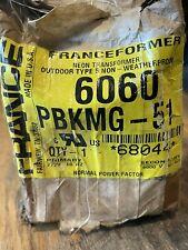 Franceformer 6060pbkmg 51 120 Volt Neon Transformer Power Supply 6000v 60ma
