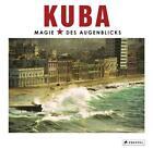 KUBA von Pico Iyer, Gerry Badger und Lorne Resnick (2016, Gebundene Ausgabe)