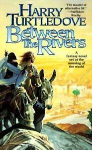 Between-the-Rivers-Turtledove-Harry-Mass-Market-Paperback