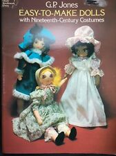 GP Jones Easy To Make Dolls  19th Century Costumes 1977 Sewing Pattern Multicult