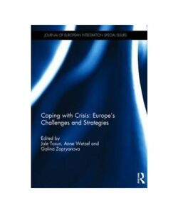 034-Coping-with-Crisis-Europe-039-039-S-Challenges-and-Strategies-034