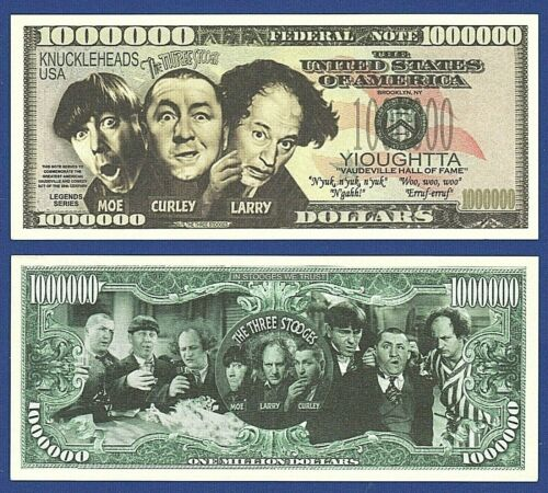Novelty Gift  J4 5-Three Stooges Dollar BIlls TV comedy series Fun