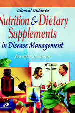 NEW Clinical Guide To Nutrition & Dietary Supplements In Disease Management
