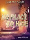 No Place to Hide by Lynette Eason (CD-Audio, 2015)