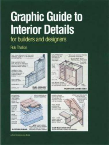 Graphic Guide to Interior Details : For Builders and Designers (Graphic Guide)
