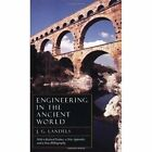 Engineering in the Ancient World, Revised Edition by J. G. Landels (Paperback, 2000)