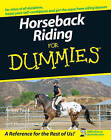 Horseback Riding For Dummies by Shannon Sand, Audrey Pavia (Paperback, 2007)