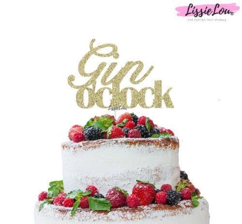 LissieLou Gin O/'Clock Cake Topper Cake Topper Glitter Card Made in the UK