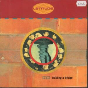 LATITUDE-Building-A-Bridge-7-034-VINYL-UK-Nude-B-W-Club-Mix-Nud6S-Pic-Sleeve
