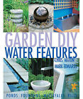 DIY Water Features by Mark Edwards, Chris Maton (Paperback, 2002)