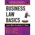 Business Law Basics: Learn What You Need in 2 Hours by Scott L. Girard, Marc A Price, Michael F. O'Keefe (Paperback, 2014)