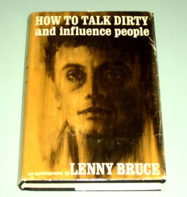 LENNY BRUCE  HOW TO TALK DIRTY INFLUENCE PEOPLE 1965 Marijuana Sex Comedy Police