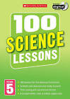 100 Science Lessons: Year 5: Year 5 by Paul Hollin, Julie Cogill, Peter Riley (Mixed media product, 2014)