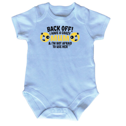 Funny Baby Infants Babygrow Romper Jumpsuit Back Off I Have A Crazy Mum