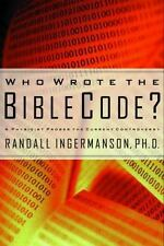 Who Wrote the Bible Code? : A Physicist Probes the Current Controversy