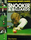 Snooker and Billiards: Techniques, Tactics, Training by Clive Everton (Paperback, 1991)