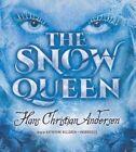 The Snow Queen by Hans Christian Andersen (CD-Audio, 2014)