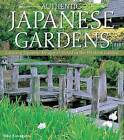 Authentic Japanese Gardens: Creating Japanese Design and Detail in the Western Garden by Yoko Kawaguchi (Paperback, 2016)