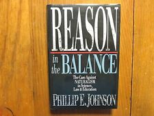 "PHILLIP E. JOHNSON Signed Book (""REASON IN THE BALANCE""-1995 1st Edit. Hardback)"