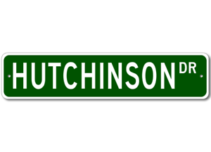Personalized Last Name Sign HUTCHINSON Street Sign