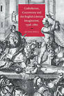 Catholicism, Controversy and the English Literary Imagination, 1558-1660 by Alison Shell (Paperback, 2006)