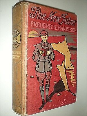 Gehoorzaam The New Tutor. Frederick Harrison. Circa 1910. Hardback. Boys Story Helder In Kleur
