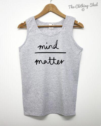 Mind Over Matter Vest Tumblr Spirit Positive Summer Men Women Unisex Holiday Top