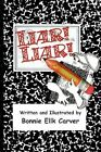 Liar Liar 9781425795429 by Bonnie Ellk Carver Paperback