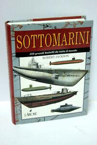SOTTOMARINI-300-GRANDI-BATTELLI-DA-TUTTO-IL-MONDO-LIBRO-NUOVO-EDIZ-ITA-MG1-64647