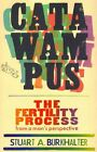 Catawampus: The Fertility Process from a Man's Perspective by Stuart A Burkhalter (Paperback / softback, 2014)