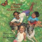 I Wanted to Know All About God by Virginia Kroll (Board book, 2010)