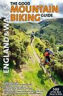 The Good Mountain Biking Guide: England & Wales by Active Maps Limited (Paperback, 2011)