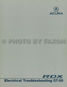 Acura RDX Electrical Troubleshooting Manual 2009 2008 ...