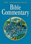 The International Bible Commentary: A Catholic and Ecumenical Commentary for the Twenty-First Century by Liturgical Press (Hardback, 1998)