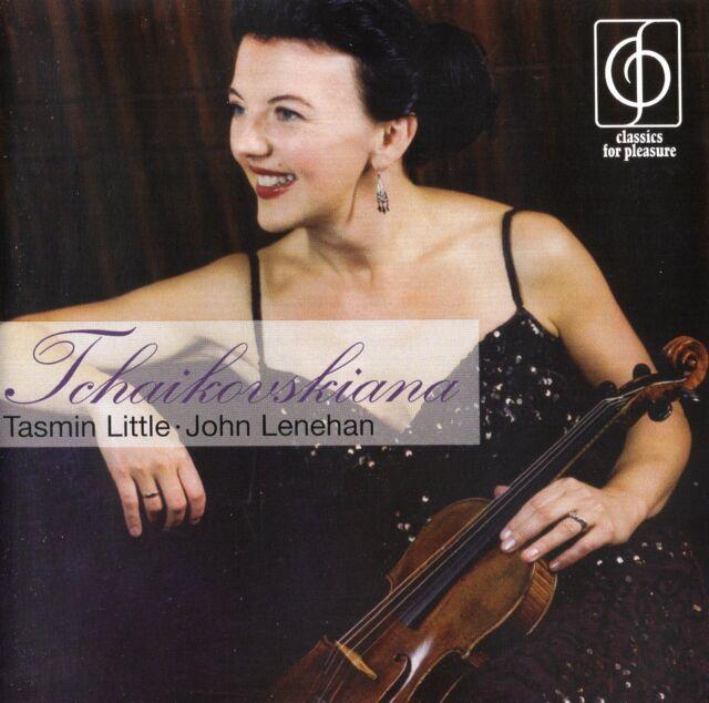 Tchaikovskiana / Tasmin Little · John Lenehan