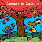Canada in Colours by Per-Henrik Gurth (Paperback / softback, 2013)